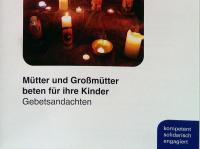 muetter-und-grossmuetter-beten-fuer-kinder